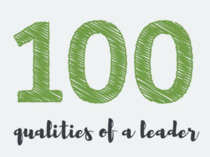 100 Leadership Qualities
