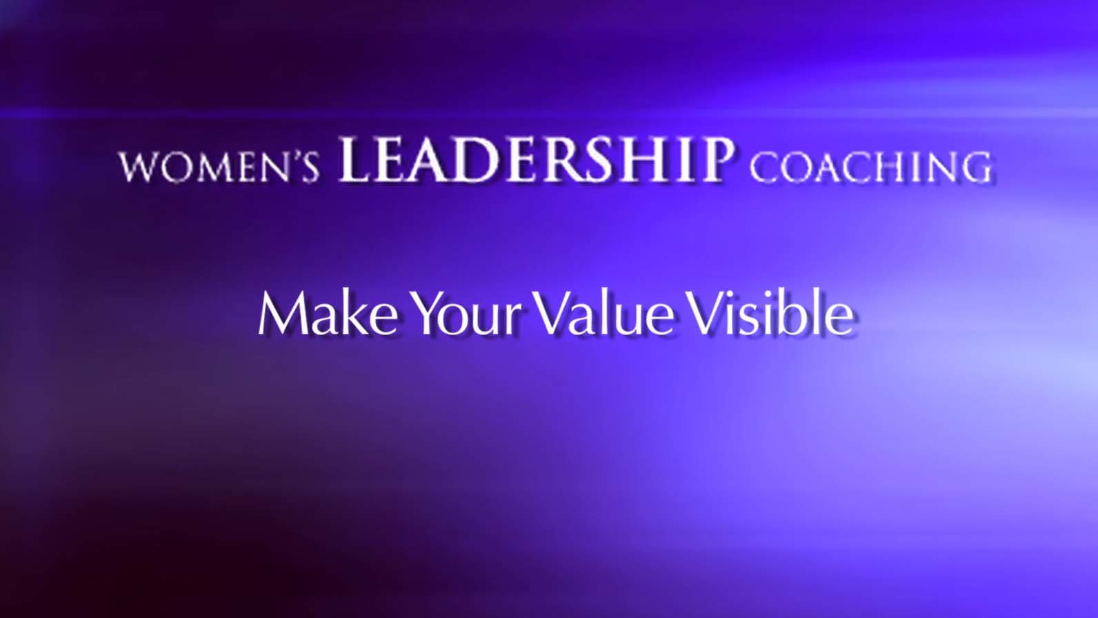 Making Your Value Visible